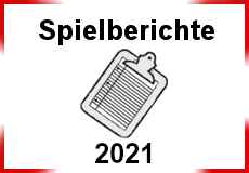 Spielberichte 2021